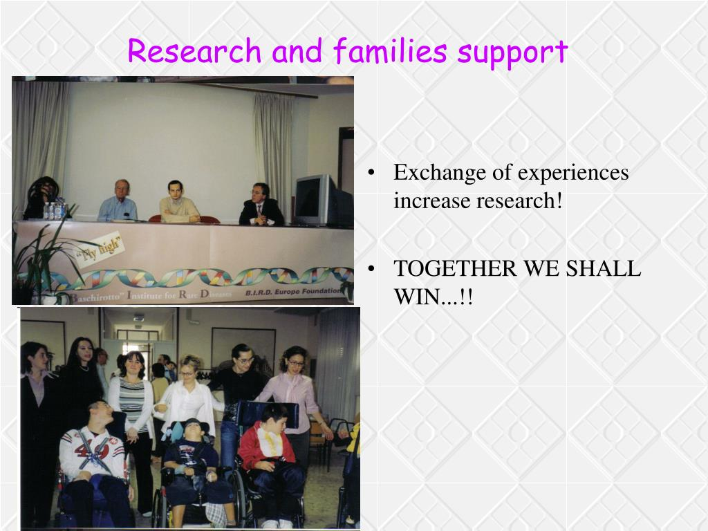 Research and families support