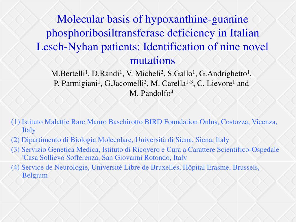 Molecular basis of hypoxanthine-guanine phosphoribosiltransferase deficiency in Italian Lesch-Nyhan patients: Identification of nine novel mutations