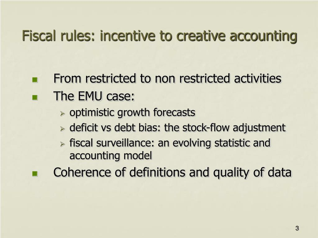 Fiscal rules: incentive to creative accounting