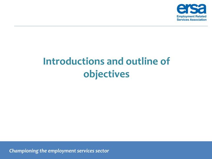 Introductions and outline of objectives