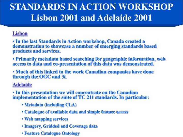 STANDARDS IN ACTION WORKSHOP