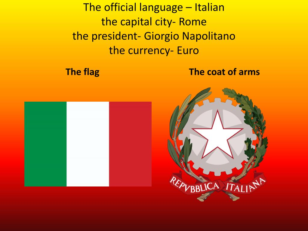 The official language – Italian