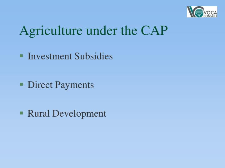 Agriculture under the CAP