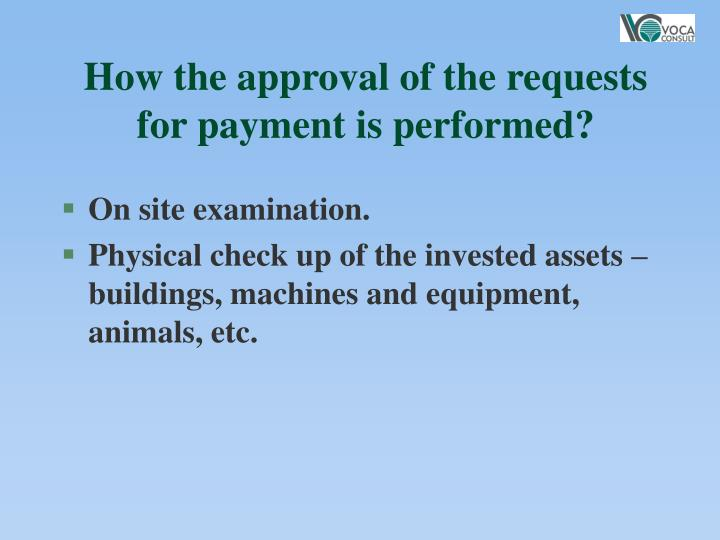 How the approval of the requests for payment is performed?