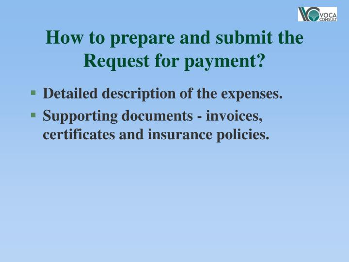 How to prepare and submit the Request for payment?
