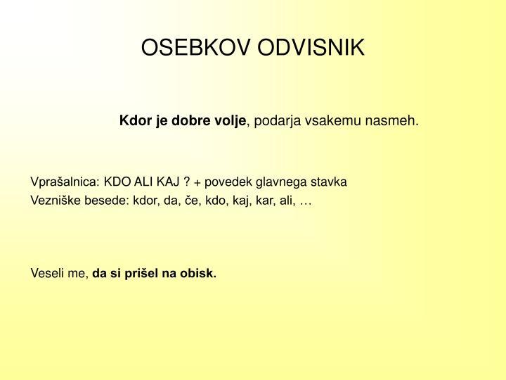 OSEBKOV ODVISNIK
