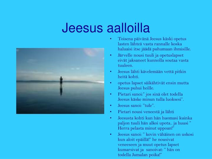 Jeesus aalloilla