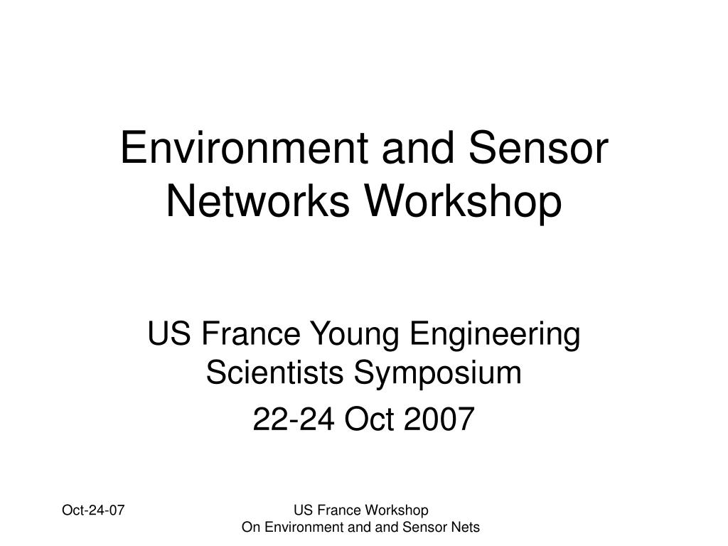 Environment and Sensor Networks Workshop