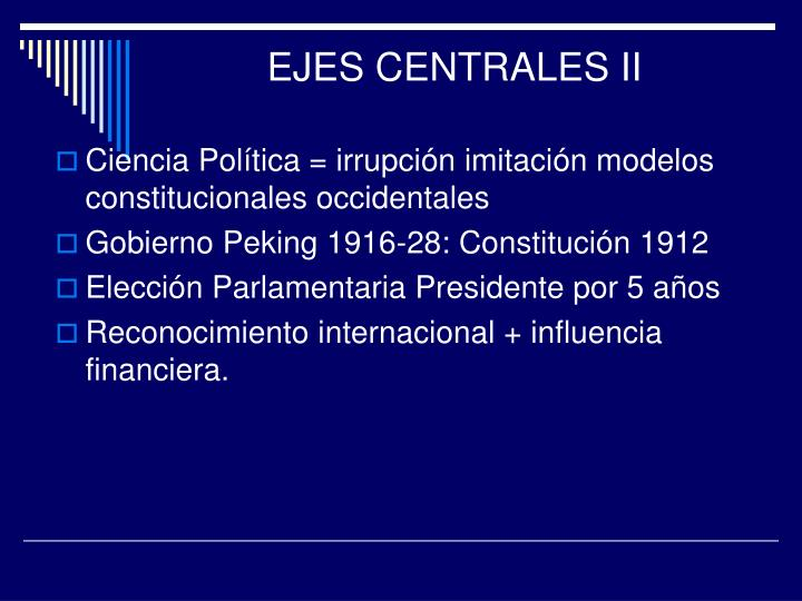 EJES CENTRALES II