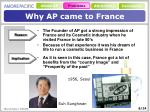 why ap came to france
