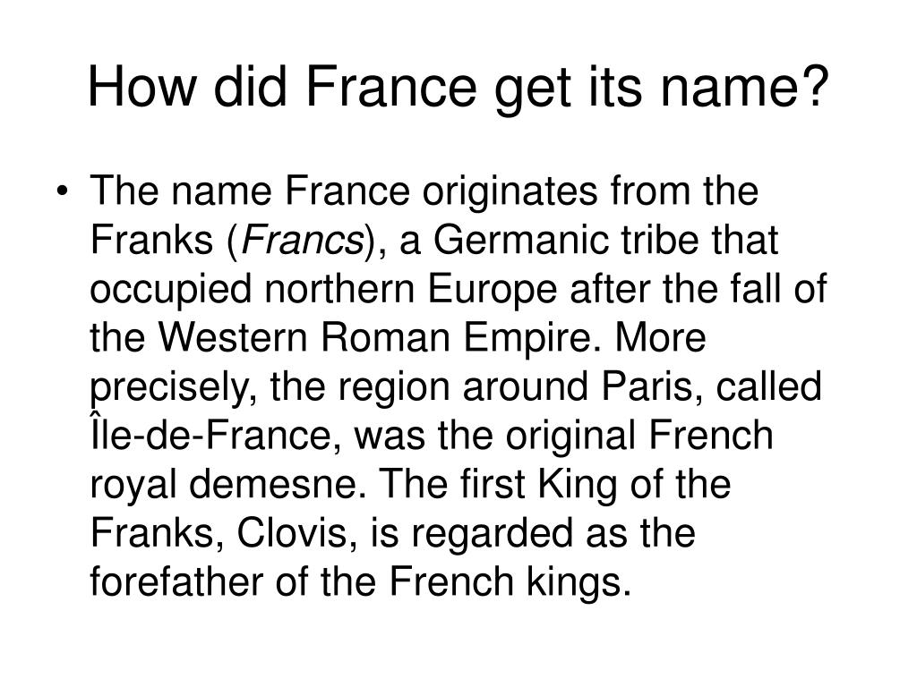 How did France get its name?