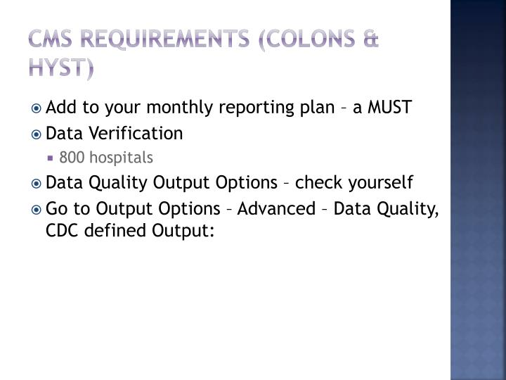 CMS Requirements (Colons &