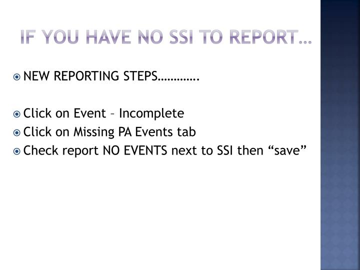 If you have no SSI to report…