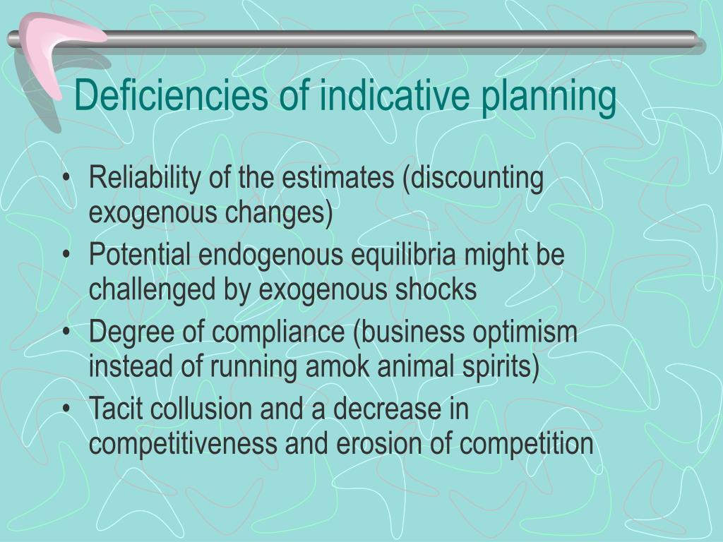 Deficiencies of indicative planning