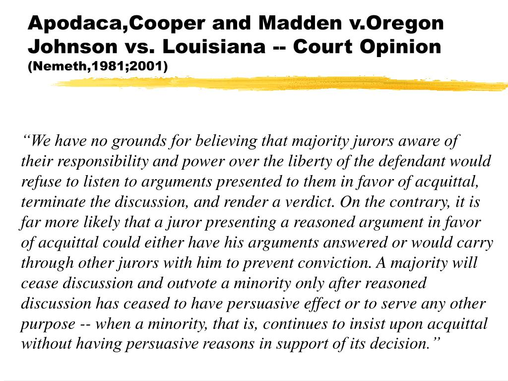 Apodaca,Cooper and Madden v.Oregon Johnson vs. Louisiana -- Court Opinion