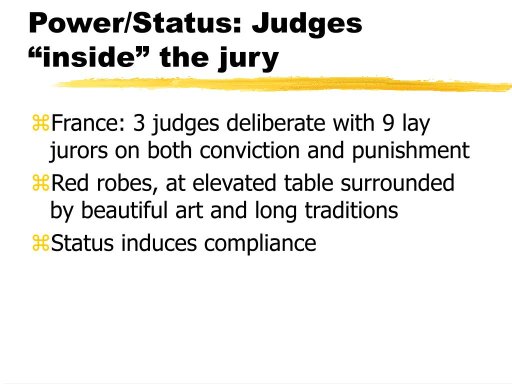 "Power/Status: Judges ""inside"" the jury"