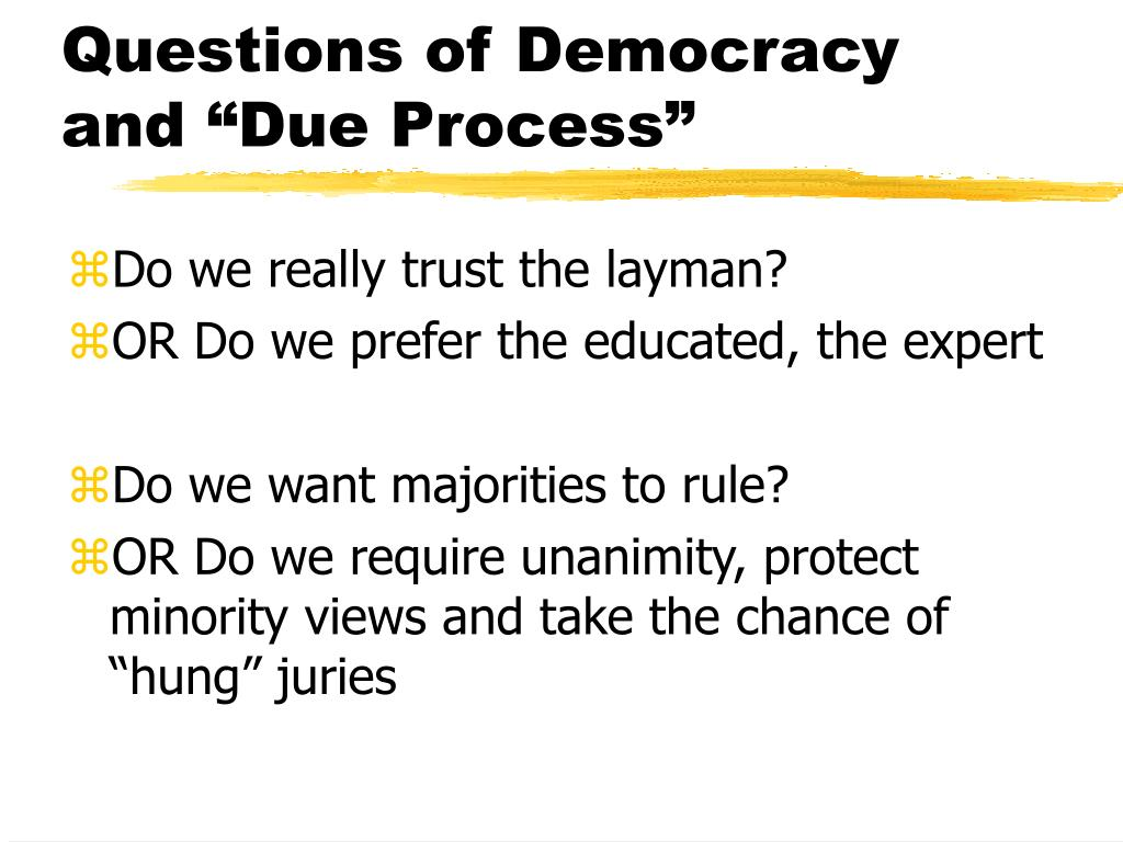 "Questions of Democracy and ""Due Process"""