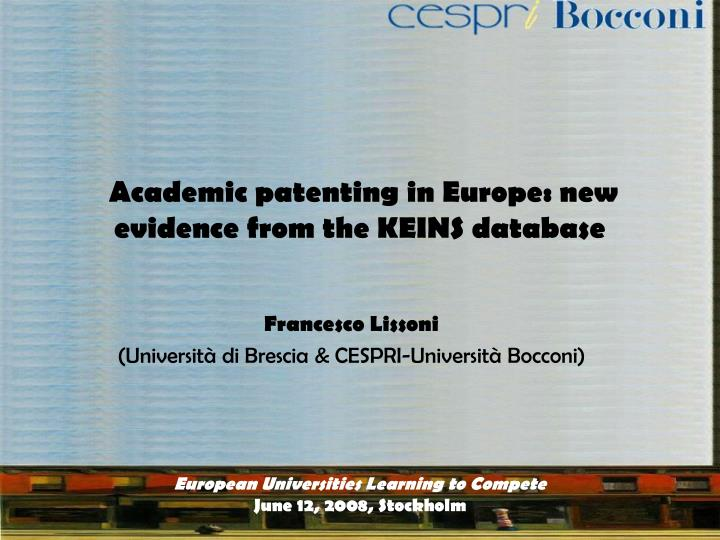 Academic patenting in europe new evidence from the keins database