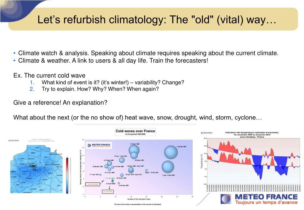 "Let's refurbish climatology: The ""old"" (vital) way…"
