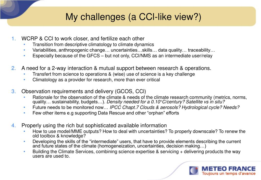 My challenges (a CCl-like view?)