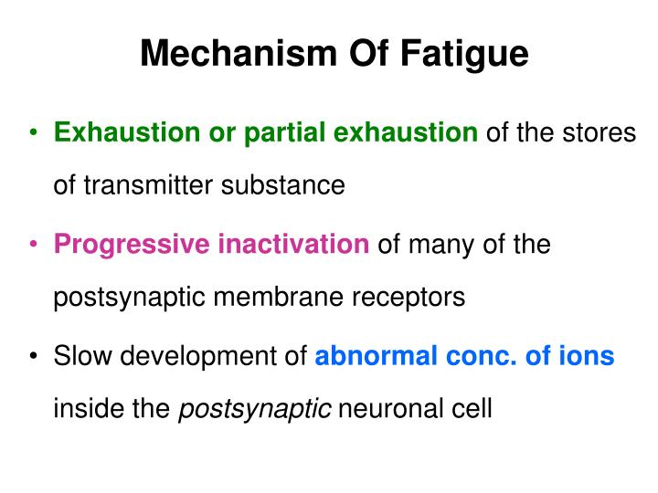 Mechanism Of Fatigue