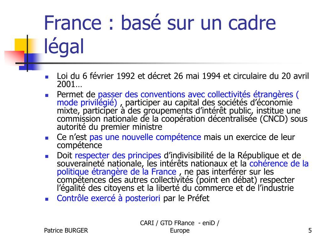 France : basé sur un cadre légal