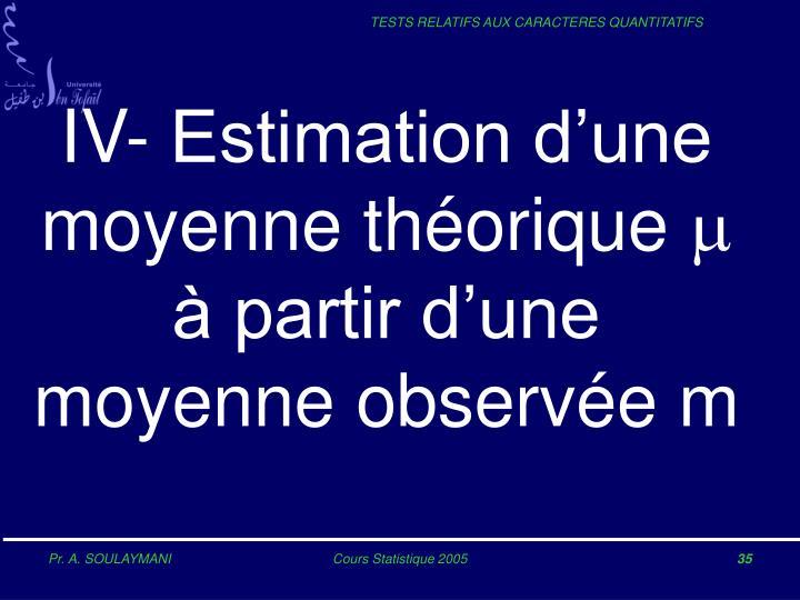 IV- Estimation d'une moyenne théorique