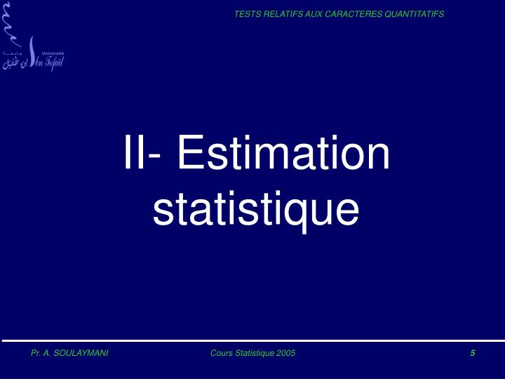 II- Estimation statistique