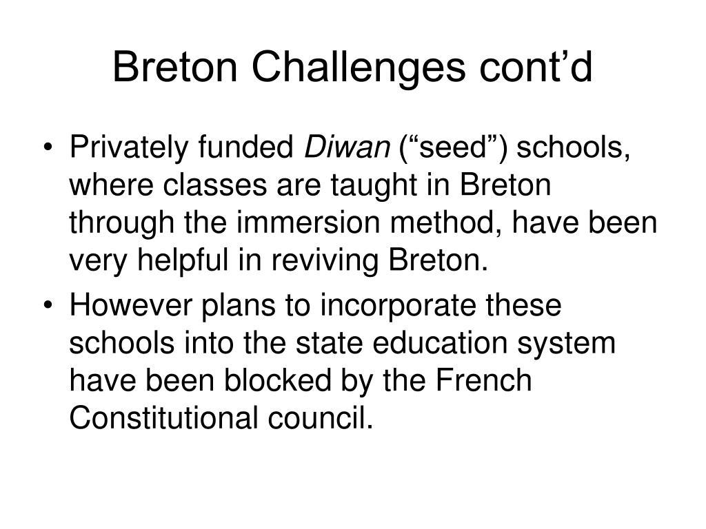 Breton Challenges cont'd