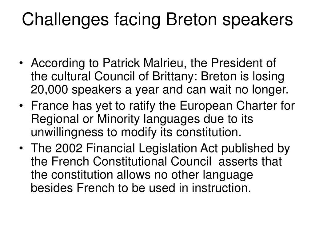 Challenges facing Breton speakers