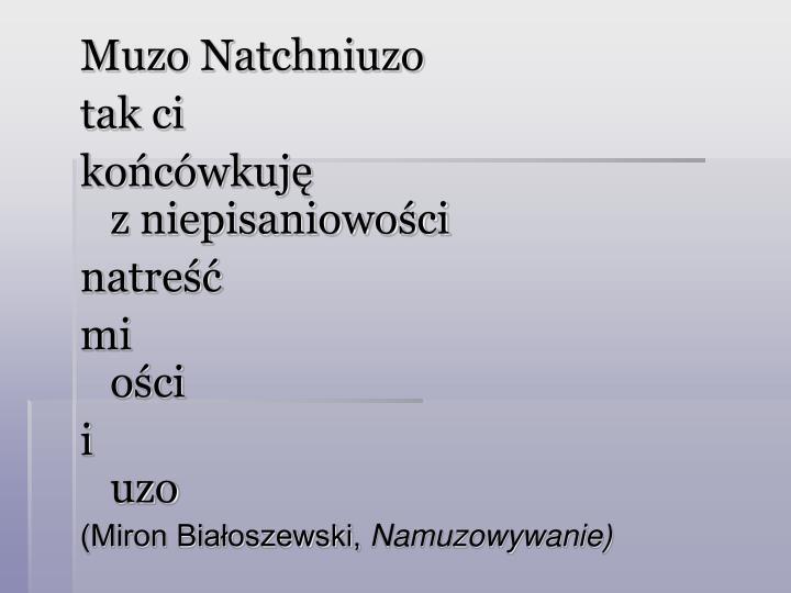 Muzo Natchniuzo