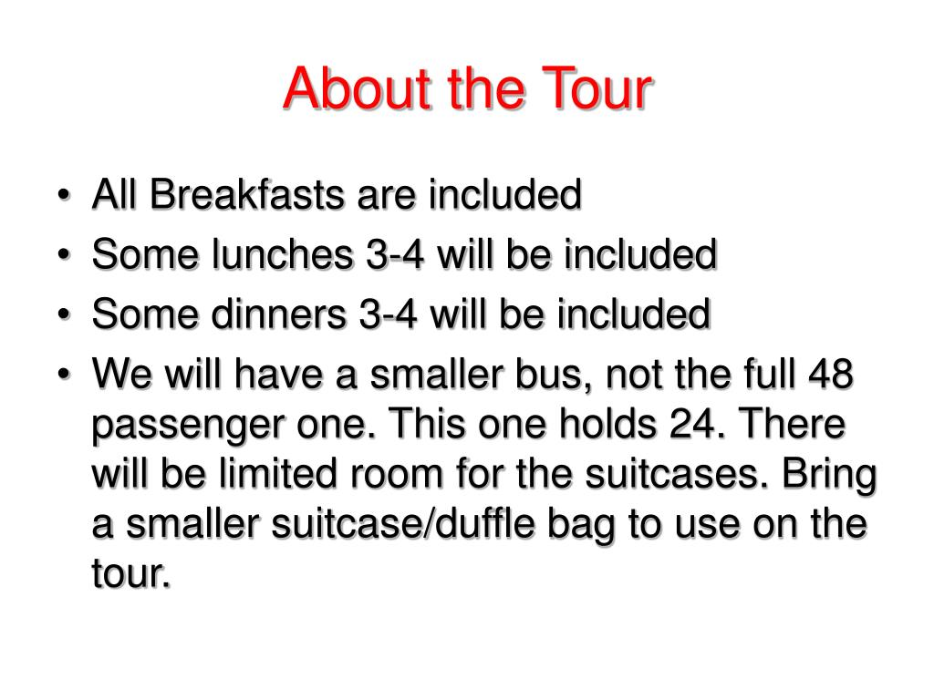 About the Tour
