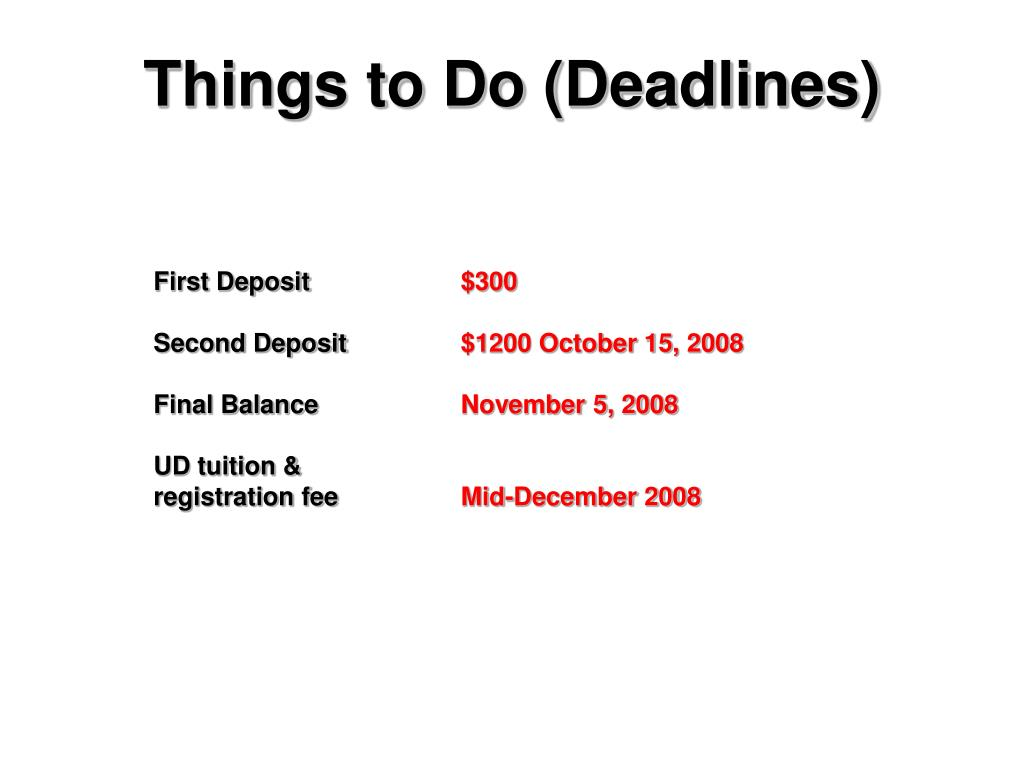 Things to Do (Deadlines)