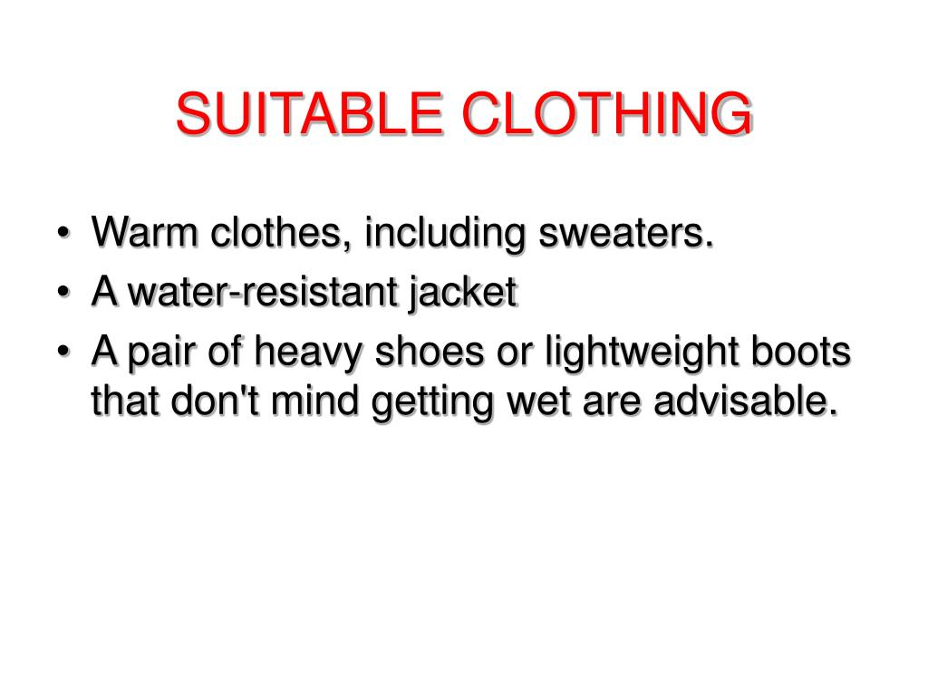 SUITABLE CLOTHING
