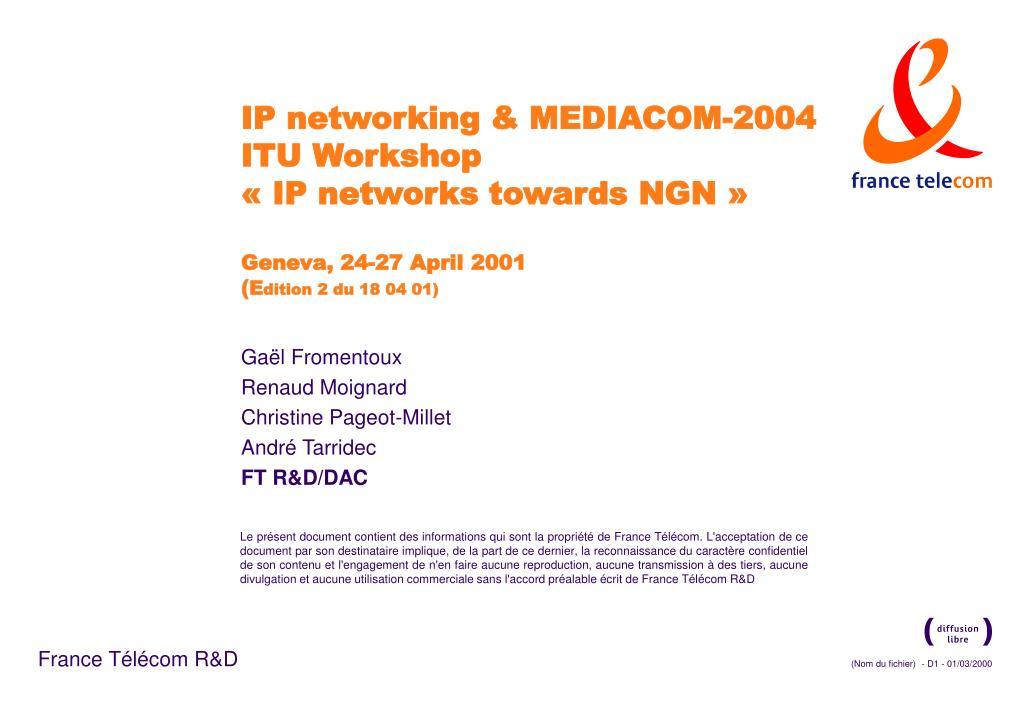 IP networking & MEDIACOM-2004 ITU Workshop
