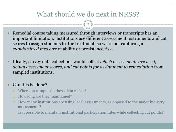 What should we do next in NRSS?
