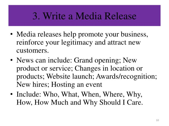 3. Write a Media Release