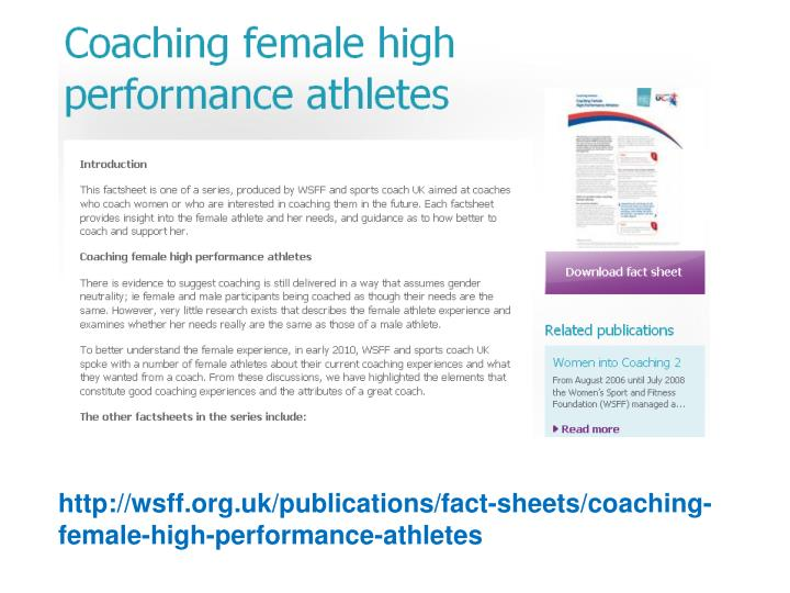 http://wsff.org.uk/publications/fact-sheets/coaching-female-high-performance-athletes