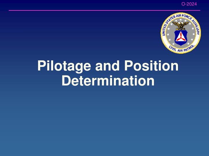 Pilotage and Position Determination