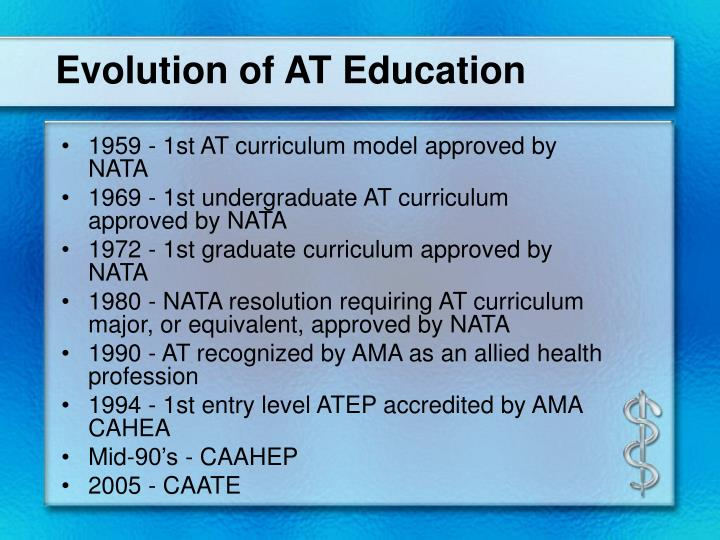 Evolution of AT Education
