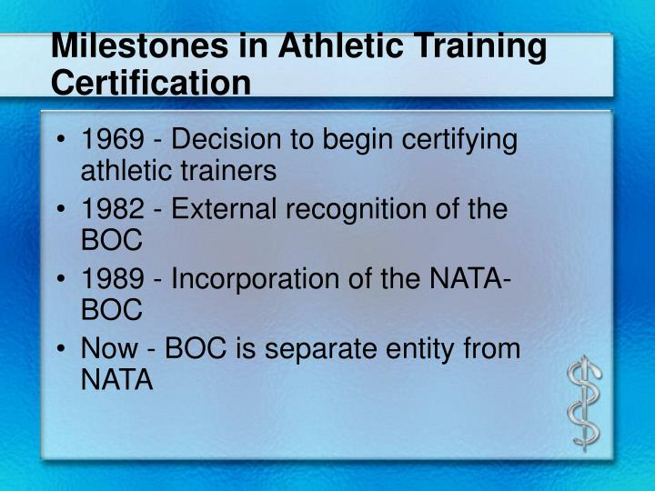Milestones in Athletic Training Certification