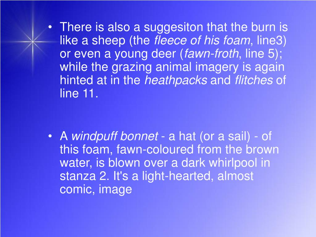 There is also a suggesiton that the burn is like a sheep (the