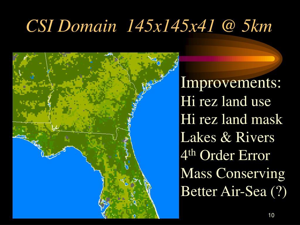 CSI Domain  145x145x41 @ 5km