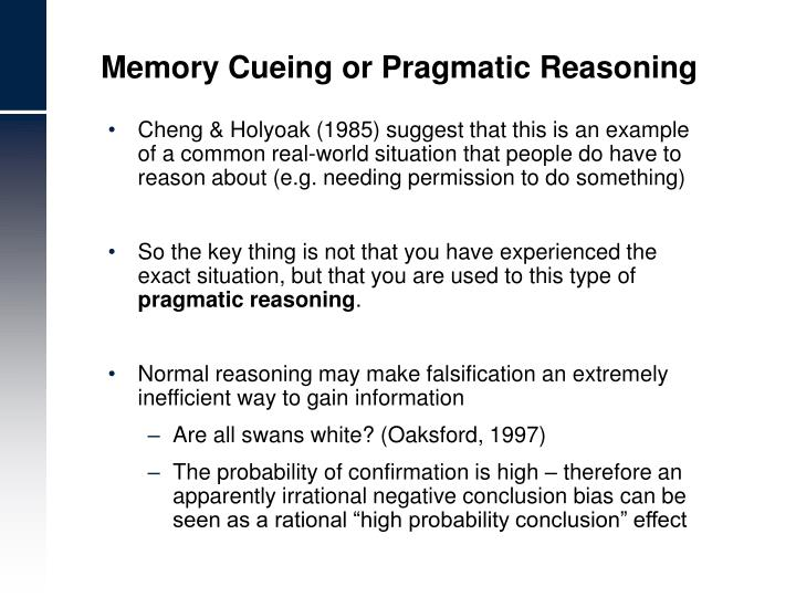 Memory Cueing or Pragmatic Reasoning