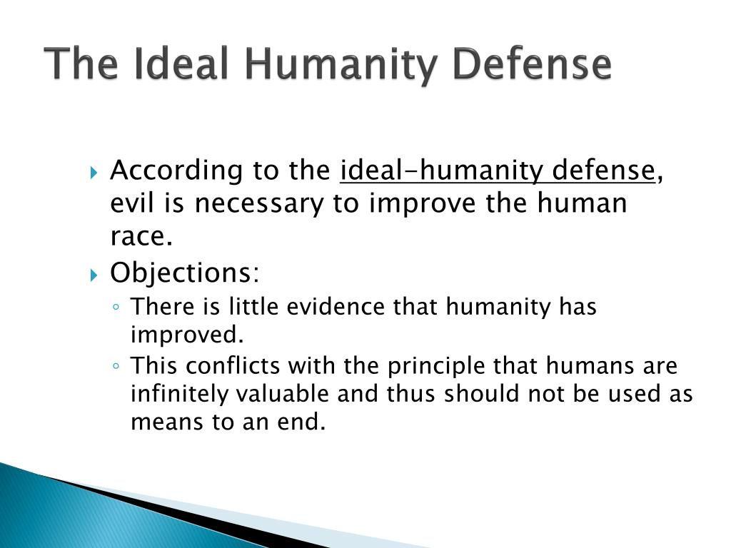 The Ideal Humanity Defense