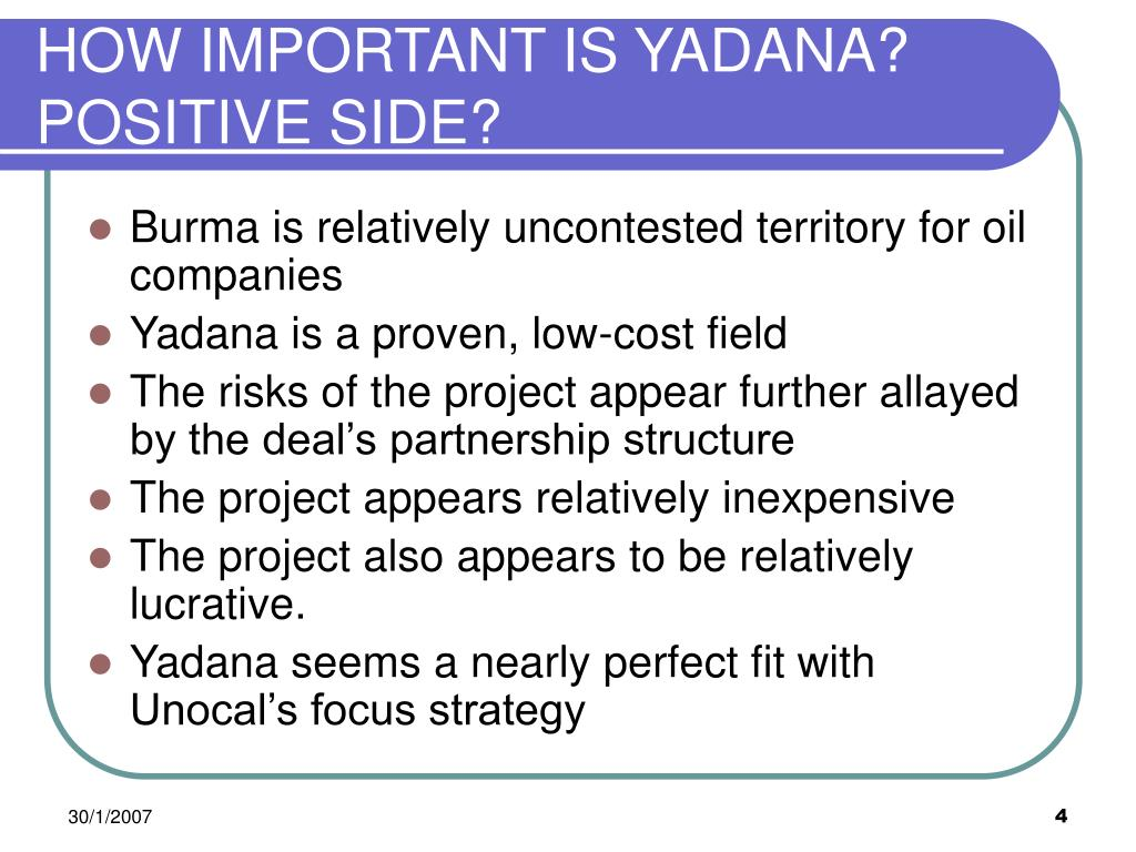 HOW IMPORTANT IS YADANA?  POSITIVE SIDE?