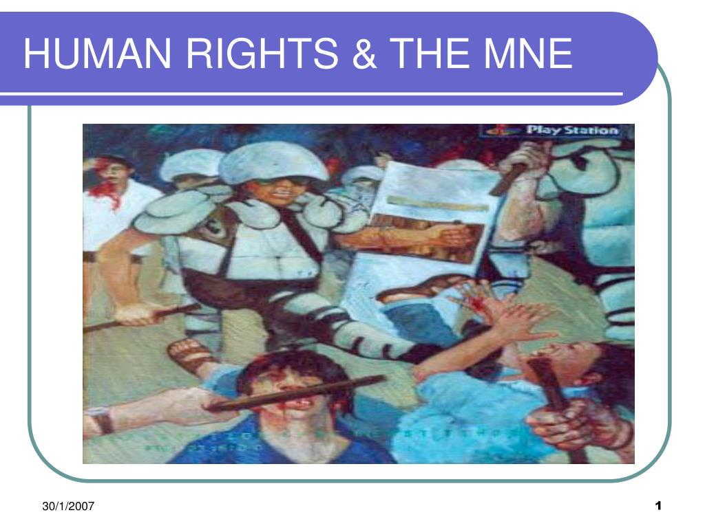 HUMAN RIGHTS & THE MNE