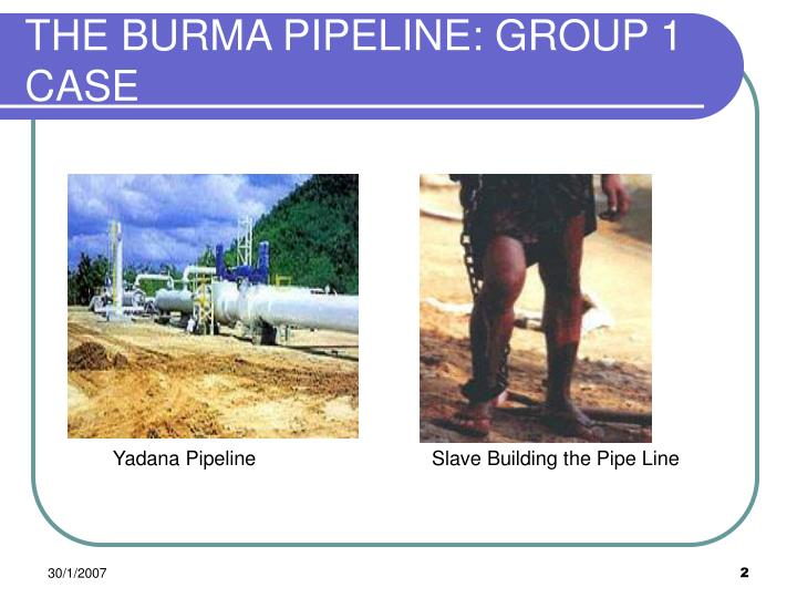 The burma pipeline group 1 case