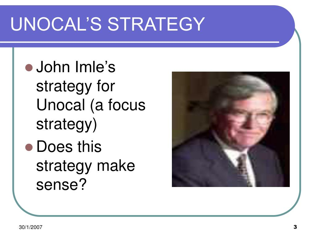 UNOCAL'S STRATEGY