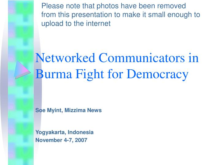 Networked communicators in burma fight for democracy